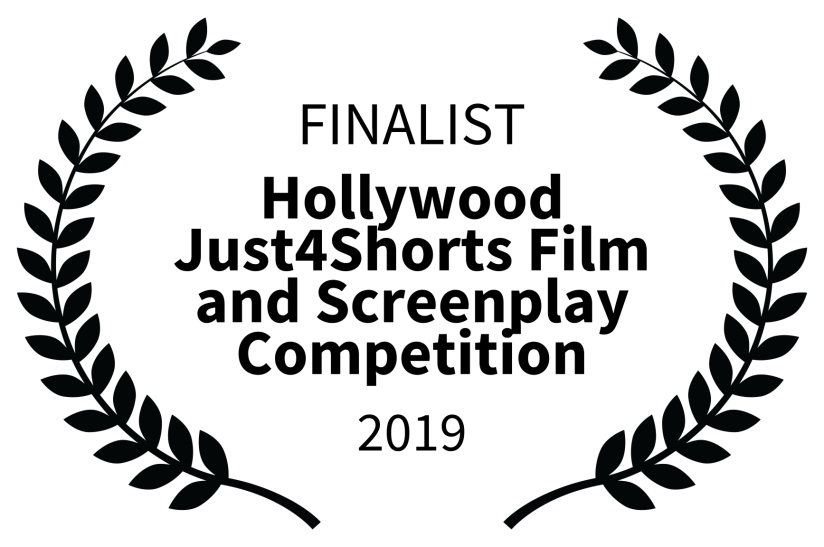 FINALIST - Hollywood Just4Shorts Film and Screenplay Competition - 2019