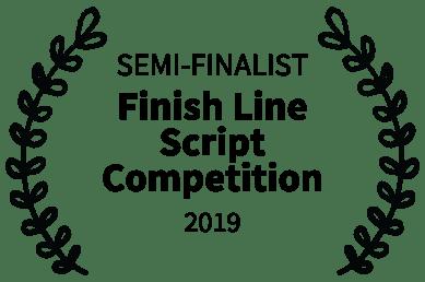 SEMI-FINALIST - Finish Line Script Competition - 2019 (1)